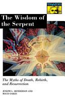 The Wisdom of the Serpent PDF