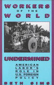 Workers of the World Undermined PDF
