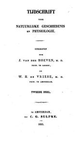 Tijdschrift voor natuurlijke geschiedenis en physiologie: Volume 2