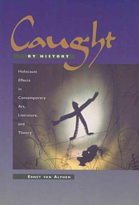 Caught by History PDF