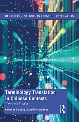 Terminology Translation in Chinese Contexts