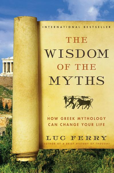 Download The Wisdom of the Myths Book