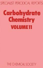 Carbohydrate Chemistry: Volume 11