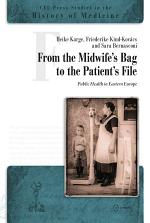 From the Midwife's Bag to the Patient's File