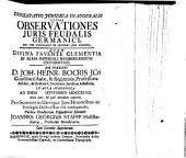 Dissertatio iuridica inauguralis sistens observationes iuris feudalis Germanici