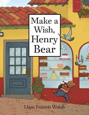 Make a Wish  Henry Bear PDF
