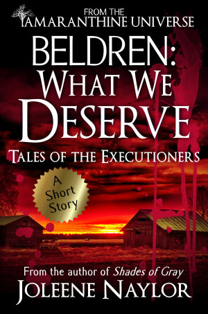 Beldren  What We Deserve  Tales of the Executioners