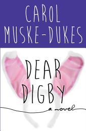 Dear Digby: A Novel