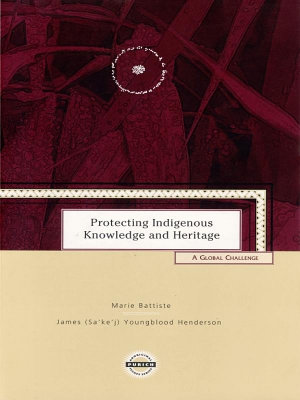Protecting Indigenous Knowledge and Heritage