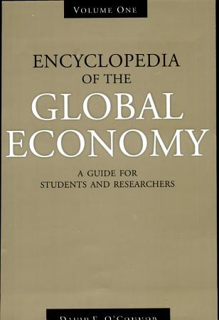 Encyclopedia Of The Global Economy A Guide For Students And Researchers PDF