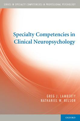 Specialty Competencies in Clinical Neuropsychology PDF