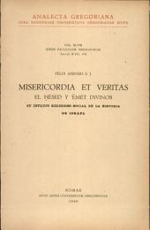 Misericordia et veritas: el hèsed y ʻĕmet divinos, su influjo religioso-social en la historia de Israel, כרכים 48-49