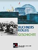 Buchners Kolleg Geschichte   Ausgabe Niedersachsen Ausgabe Abitur 2016 PDF