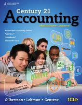 Century 21 Accounting: Multicolumn Journal: Edition 10