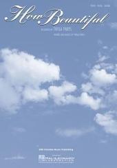 How Beautiful (Twila Paris) Sheet Music: Piano/Vocal/Guitar
