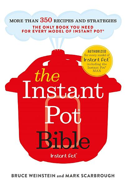 Download The Instant Pot Bible Book