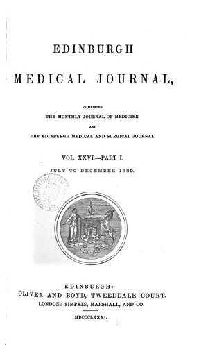 Edinburgh Medical Journal  VOL XXVI Part I July to December 1880