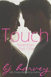 Touch: Sovereign Part One
