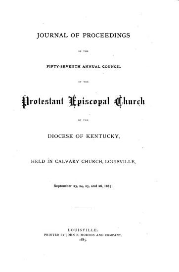 Journal of Proceedings of the     Annual Convention of the Protestant Episcopal Church in the Diocese of Kentucky PDF