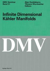 Infinite Dimensional Kähler Manifolds