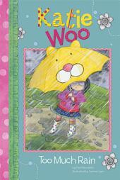 Katie Woo: Too Much Rain
