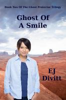 Ghost Of A Smile PDF