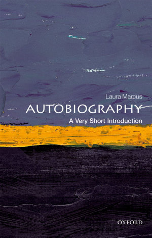 Autobiography  A Very Short Introduction