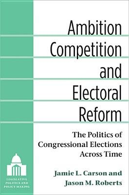 Ambition  Competition  and Electoral Reform PDF