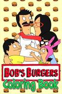 Bob's Burger Coloring Book