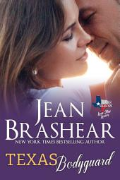 Texas Bodyguard: Lone Star Lovers Book 7