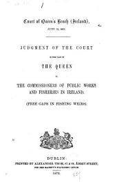 Queen V. The Commissioners of Public Works and Fisheries in Ireland
