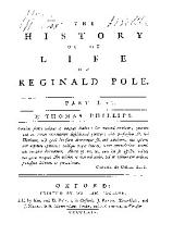 The history of the life of Reginald Pole: Volume 1
