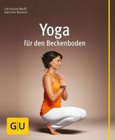 Yoga f  r den Beckenboden PDF