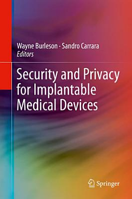 Security and Privacy for Implantable Medical Devices
