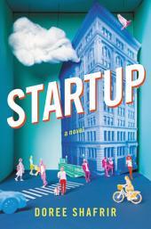 Startup: A Novel