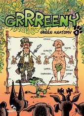 Grrreeny Tome 4: Green Anatomy