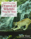 Painting the Drama of Wildlife Step by Step PDF