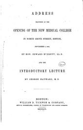 Address Delivered at the Opening of the New Medical College in North Grove Street, Boston, November 6, 1846