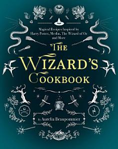 The Wizard s Cookbook PDF