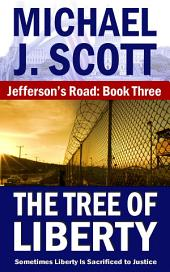 Jefferson's Road: The Tree of Liberty