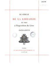 Le cercle de la librairie de Paris à l'exposition du livre, Anvers 1890: catalogue