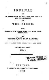 Journal of an Expedition to Explore the Course and Termination of the Niger: Volume 1
