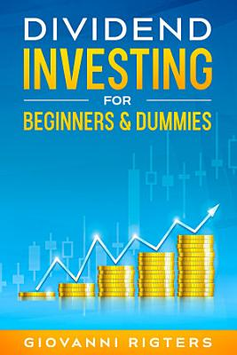 Dividend Investing for Beginners   Dummies