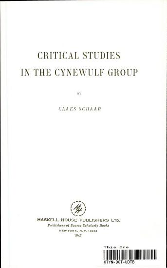Critical Studies in the Cynewulf Group PDF