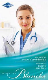 Le secret d'une infirmière - Un rêve pour deux