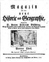 Magazin für die neue Historie und Geographie: Band 4