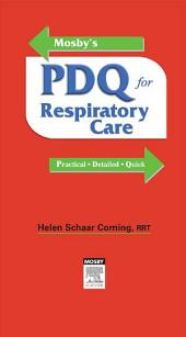 Mosby's PDQ for Respiratory Care - Revised Reprint - E-Book: Edition 2