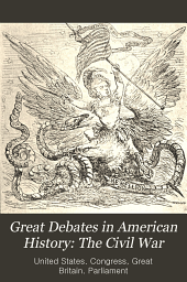 Great Debates in American History: The Civil War