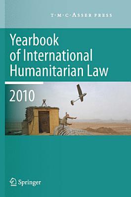 Yearbook of International Humanitarian Law   2010 PDF
