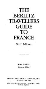 The Berlitz Travellers Guide to France PDF